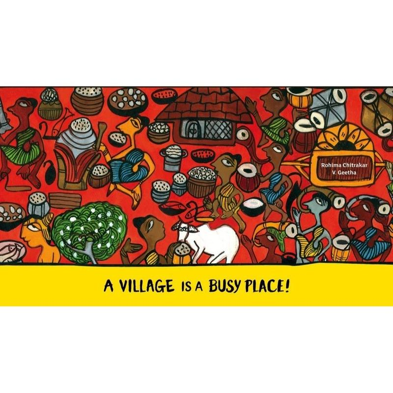 A VILLAGE IS A BUSY PLACE!  | Tara Books