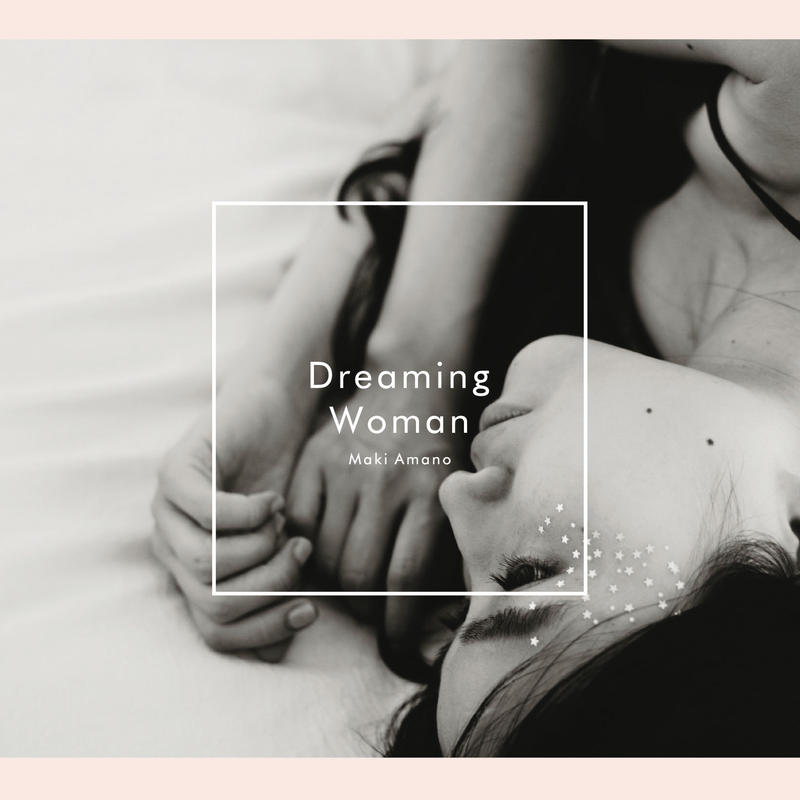 天野真喜 - 2nd mini Album『Dreaming Woman』