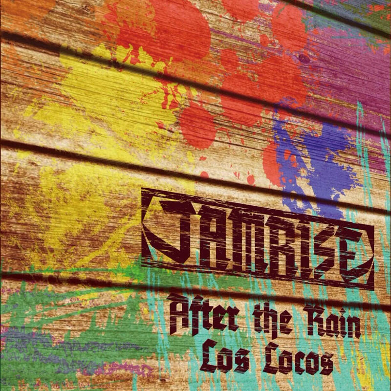【CD】JAMRISE 『After the Rain / Los Locos』