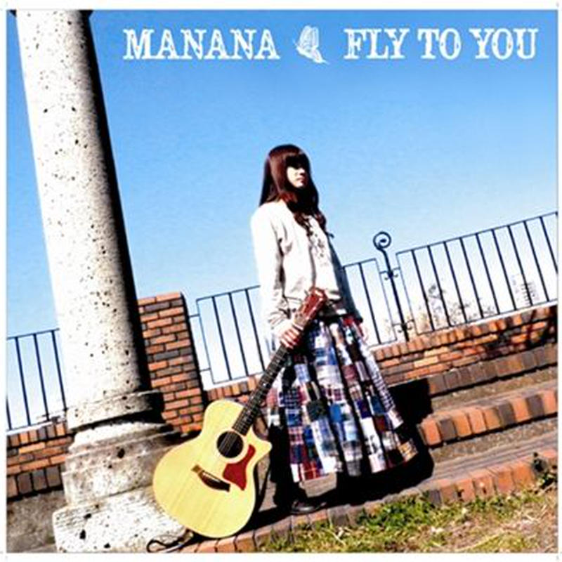 FLY TO YOU / manana
