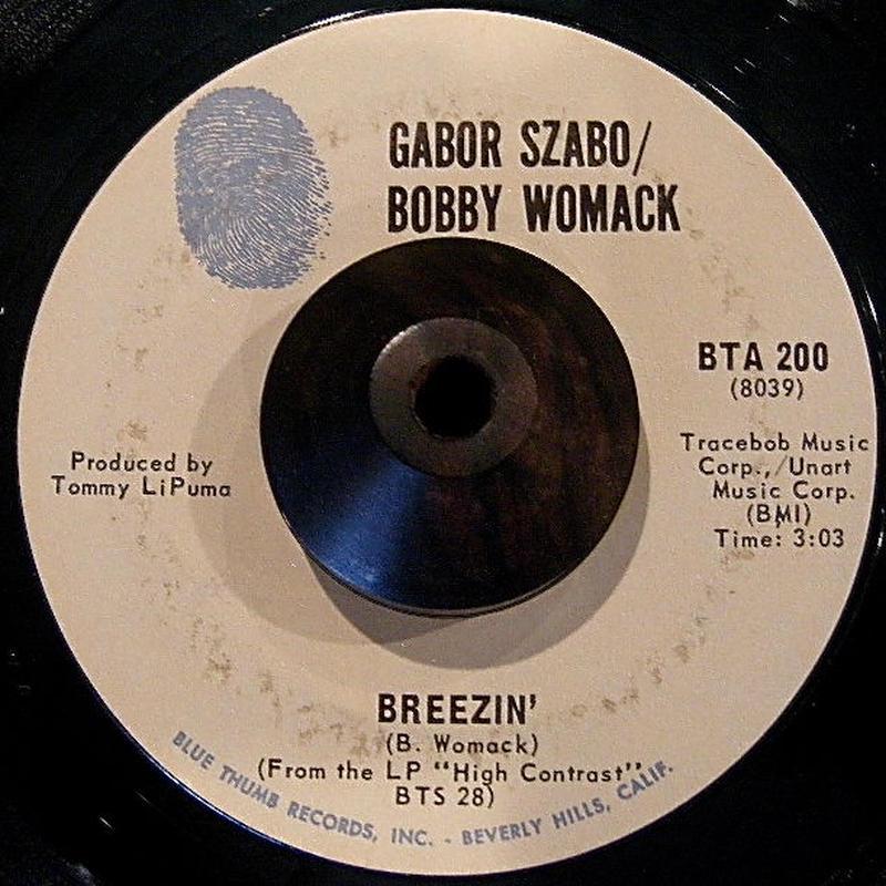 GABOR SZABO/BOBBY WOMACK/ BREEZIN'