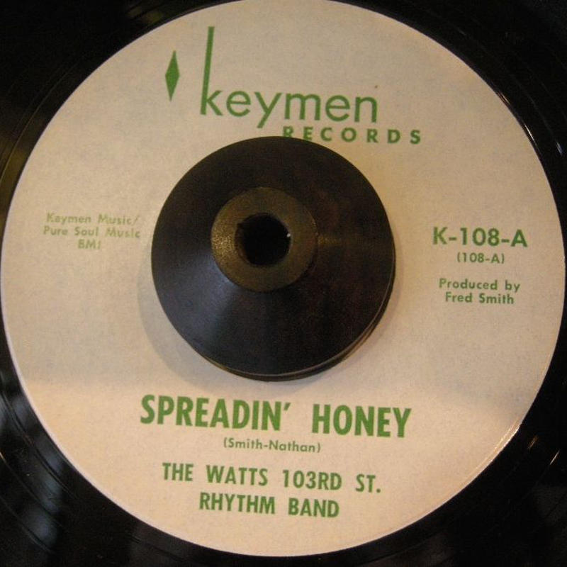 THE WATTS 103RD ST. RHYTHM BAND / SPREADIN' HONEY / CHARLEY