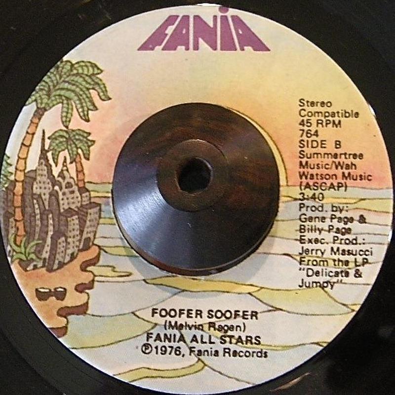 Latin Funk 45 FANIA ALL STARS / FOOFER SOOFER