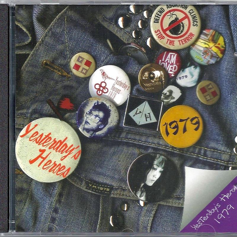 Yesterday's Heroes - 1979 (CD/Album/2004)