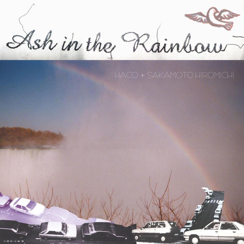 Haco + Sakamoto Hiromichi - Ash in the Rainobw (CD/Album/2003)