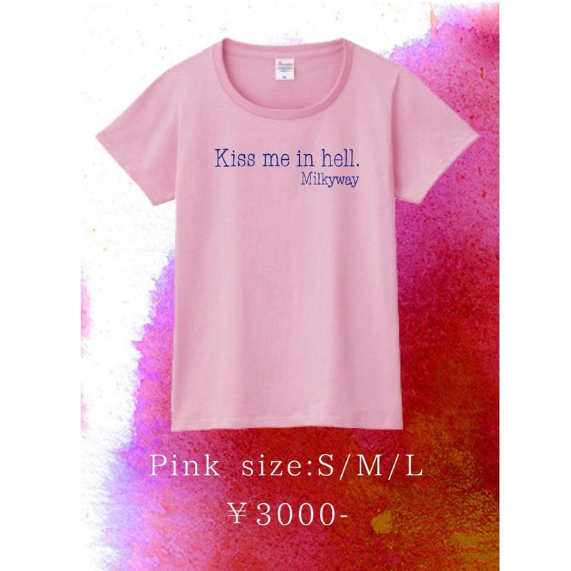 【通販限定値下げ!早いもの勝ち】「Kiss me in hell」Tシャツ ピンク