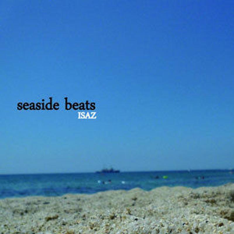 seaside beats / ISAZ