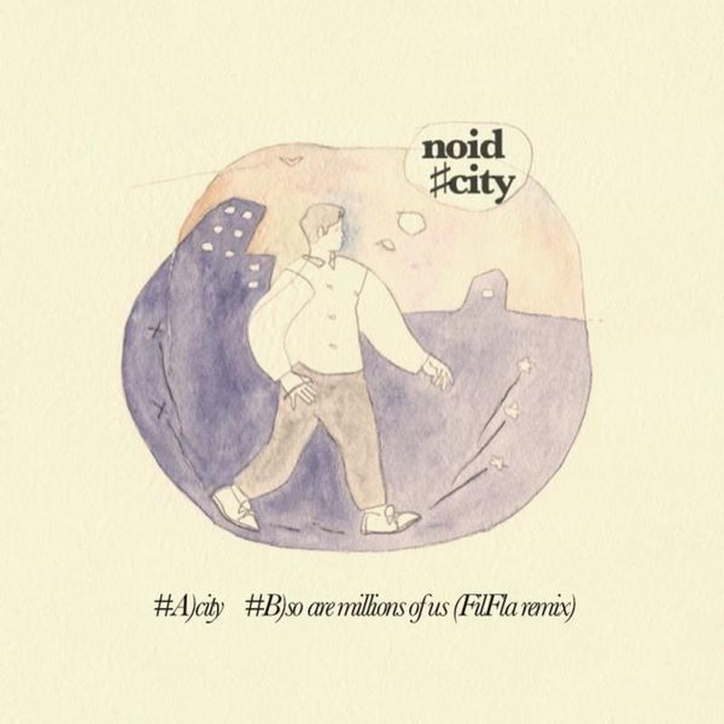 "noid - city (7"" Single)"