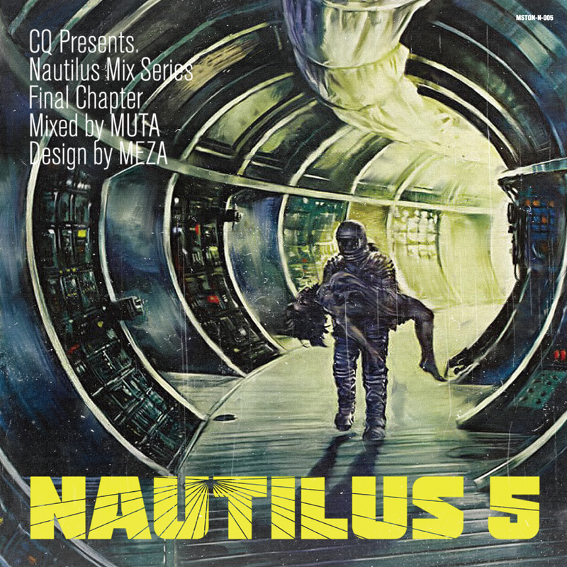 "3月10日発売_CQ Presetns Mix Series Pt.5 ""Nautilus5""  Mixed by Muta【MIX】"