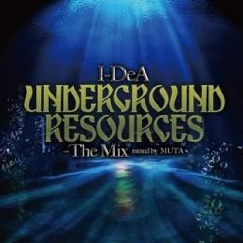 UNDERGROUND RESOURCES mixed by MUTA【CD】