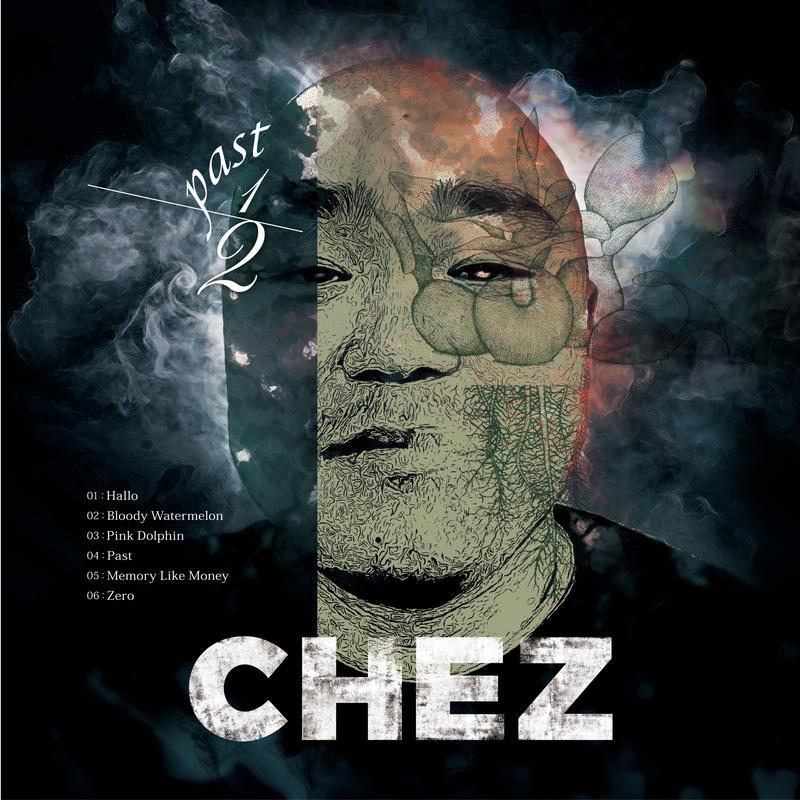 CHEZ_PAST 1/2 【CD】