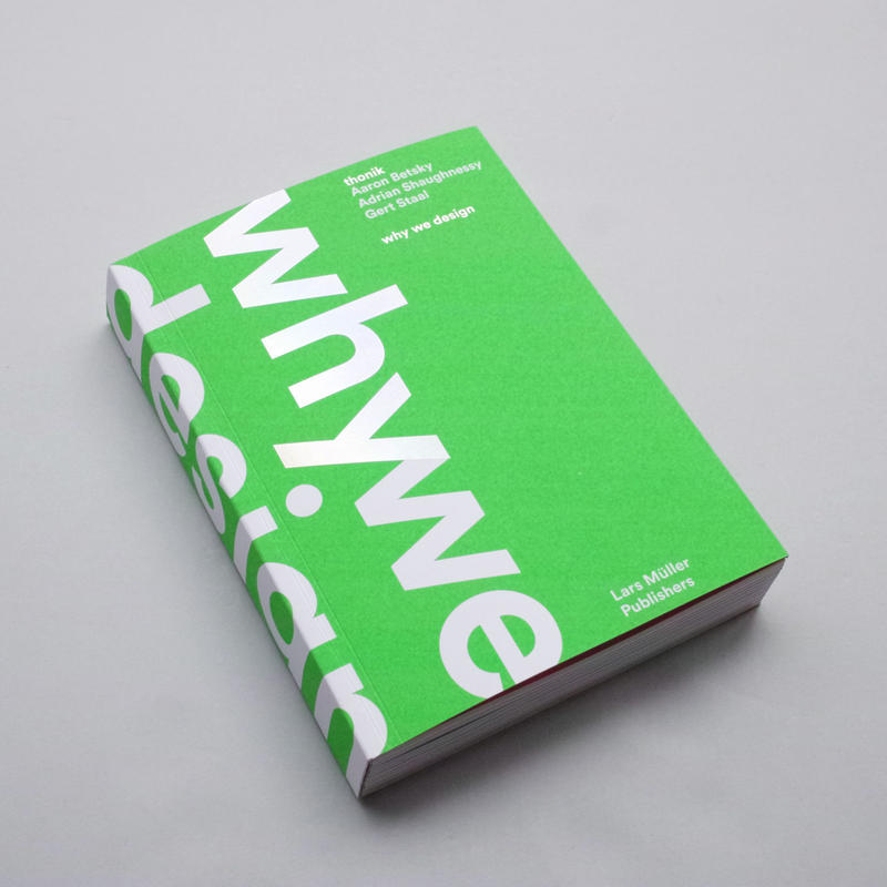 thonik / why we design