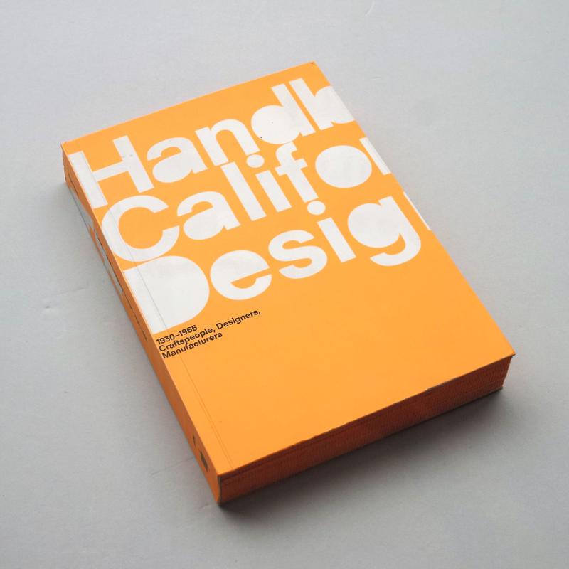 A Handbook of California Design 1930 - 1965