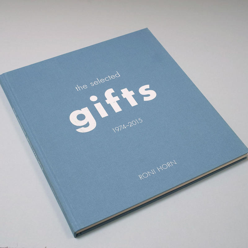 Roni Horn / the selected gifts 1974-2005