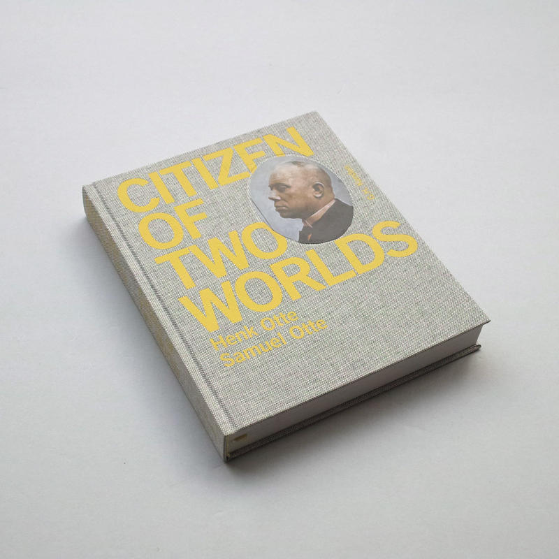 Samuel and Henk Otte / Citizen of Two Worlds