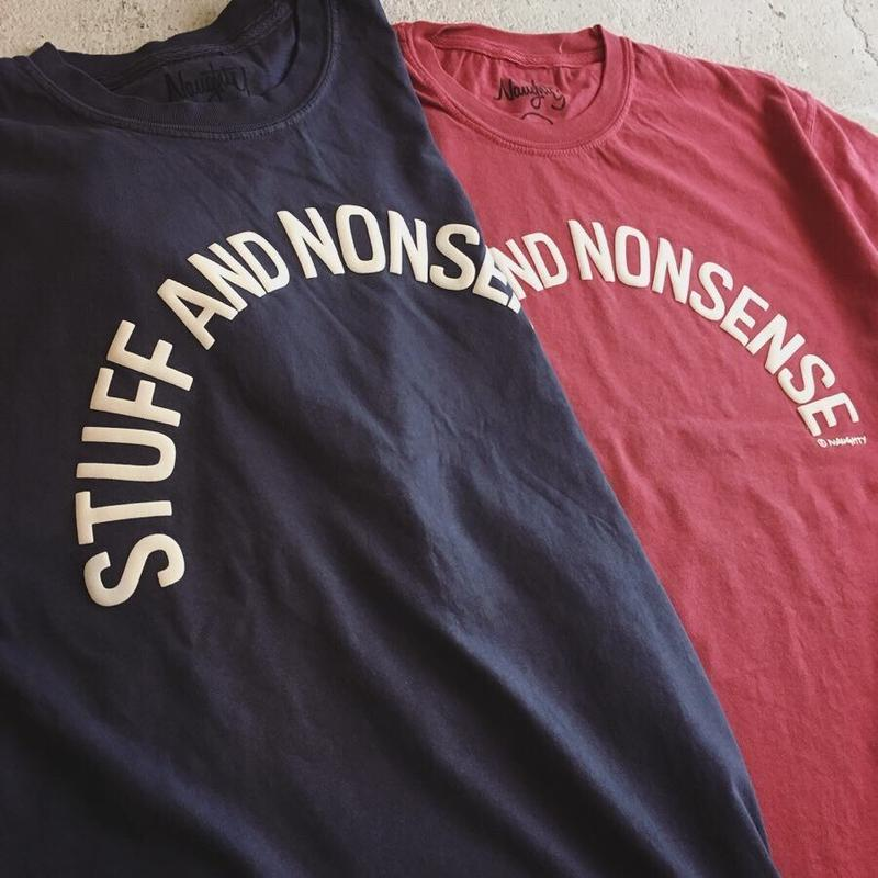 STUFF AND NONSENSE S/S Tee