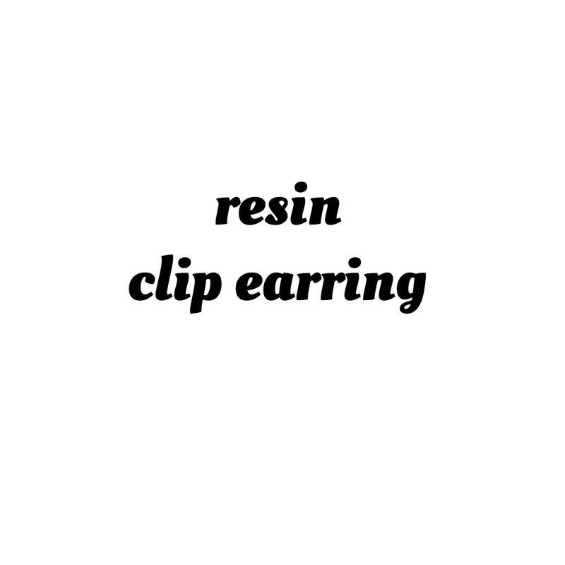樹脂/クリップイヤリング 変更