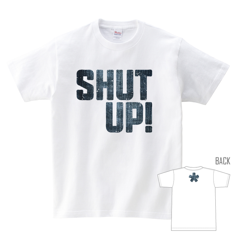 Tシャツ:デニムSHUT UP!(だまれ!)