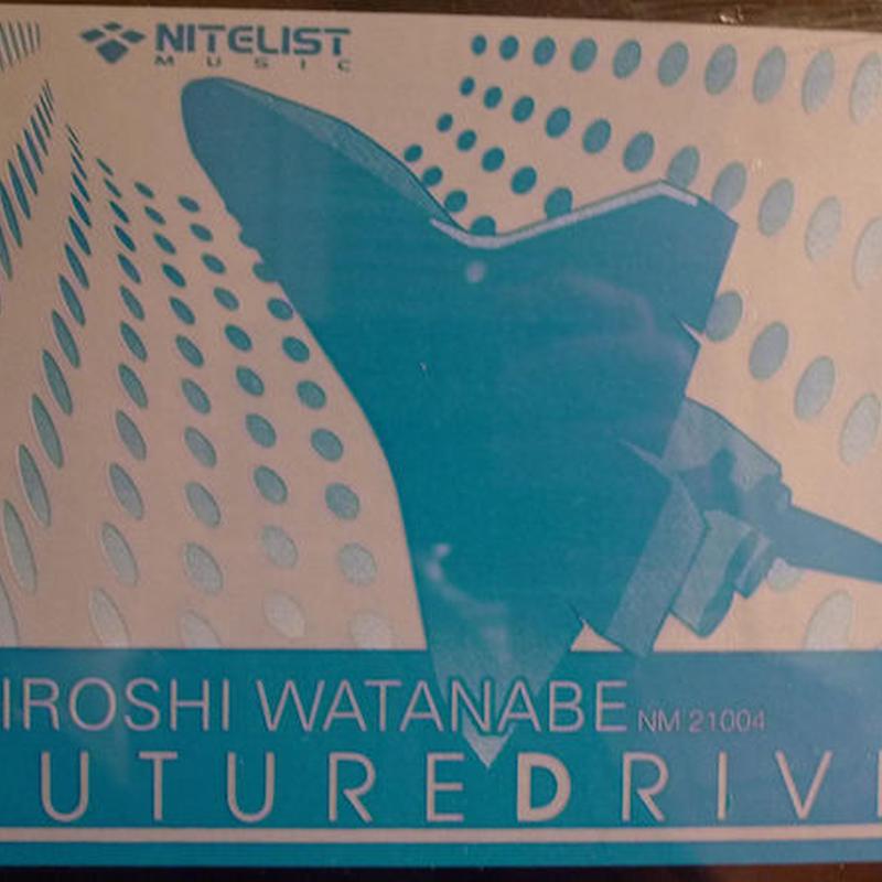 HIROSHI WATANABE / FUTURE DRIVE
