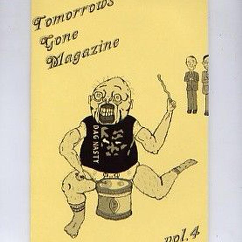 TOMORROWSGONEMAGAZINE vol.4(オムニバスCD付)