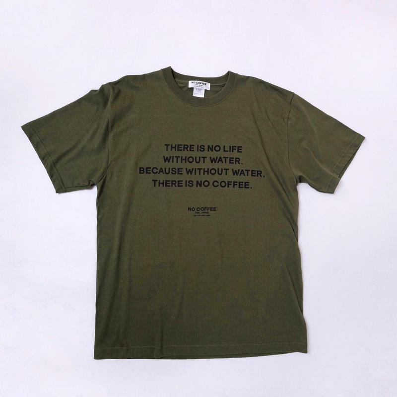 NO WATER Tシャツ (KHAKI)