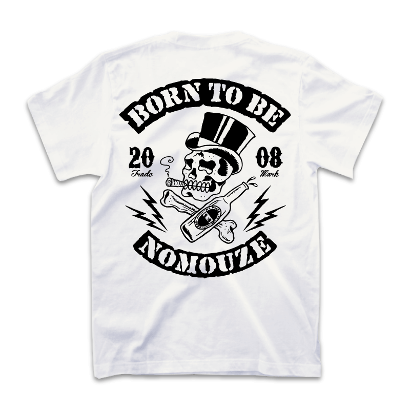BORN TO BE NOMOUZE  Tシャツ/ホワイト