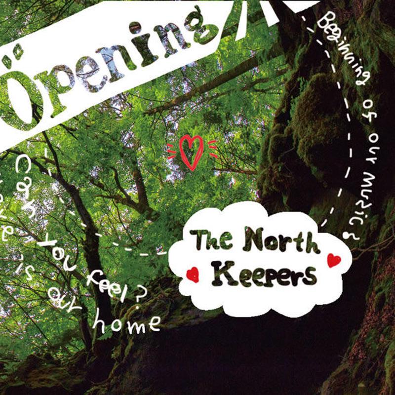 ノースキーパース「Opening 」The North Keepers CD