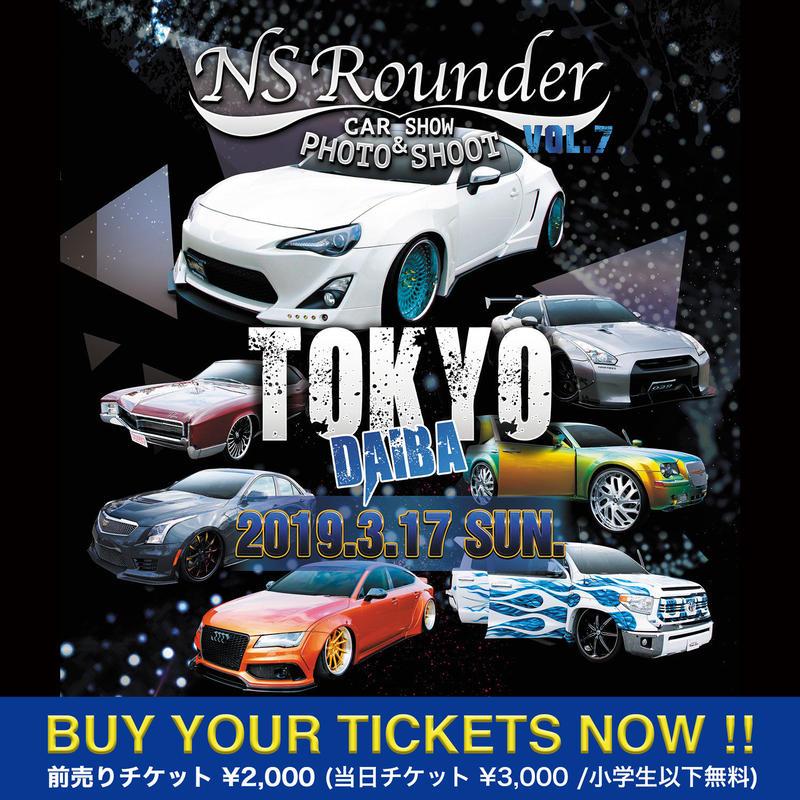 NS Rounder CAR SHOW & PHOTO SHOOT VOL.7 一般前売り券
