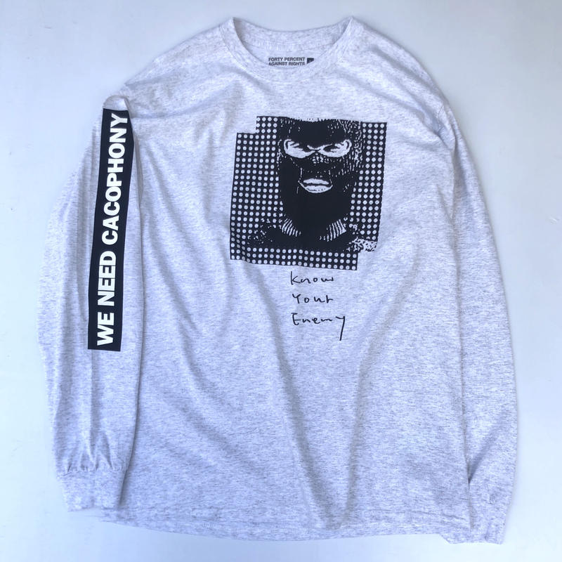 "FORTY PERCENT AGAINST RIGHTS / ""KNOW YOUR ENEMY"" LS Tee 02 (gray)"