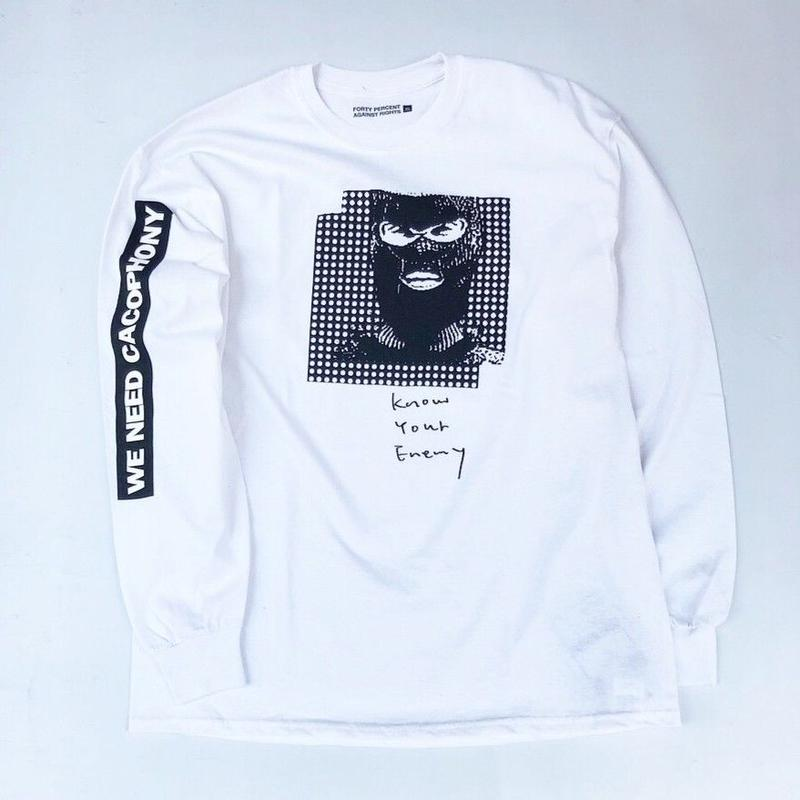 "FORTY PERCENT AGAINST RIGHTS / ""KNOW YOUR ENEMY"" LS Tee 02 (white)"