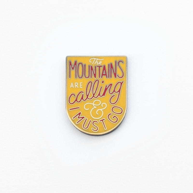 Kimberlin Co. / THE MOUNTAINS ARE CALLING ENAMEL PIN