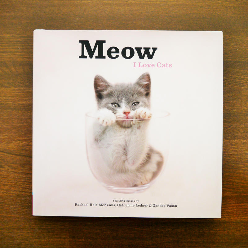 CHRONICLE BOOKS ( クロニクルブックス ) Meow I Love Cats