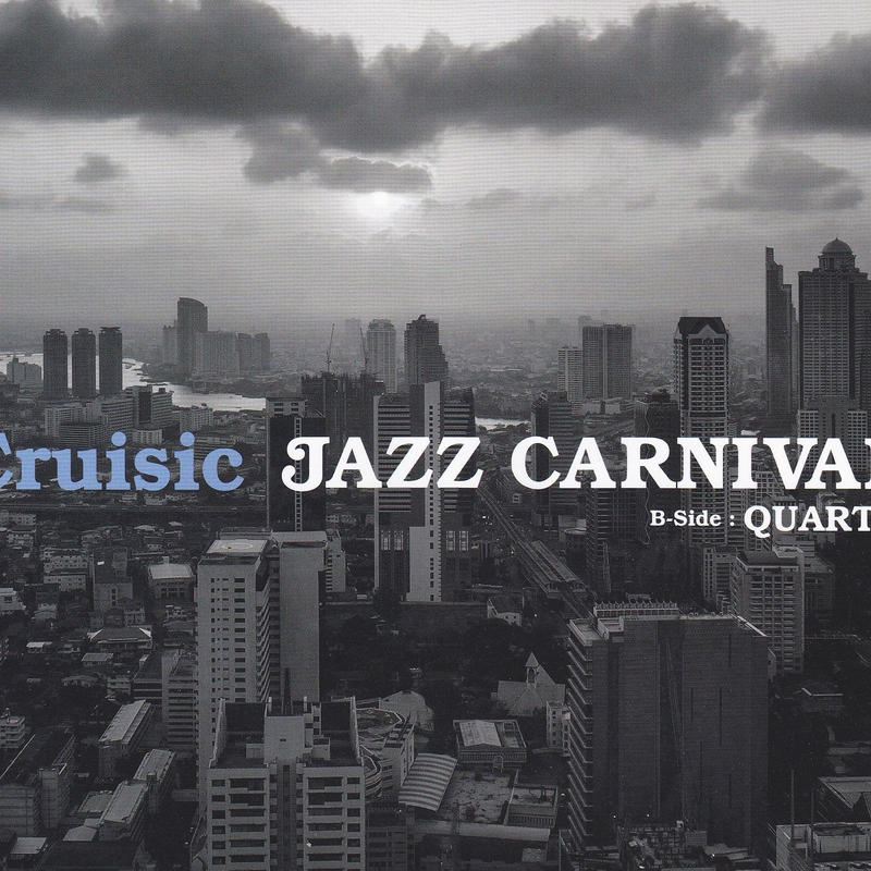 Cruisic / Jazz Carnival / 7inch / Flower Records