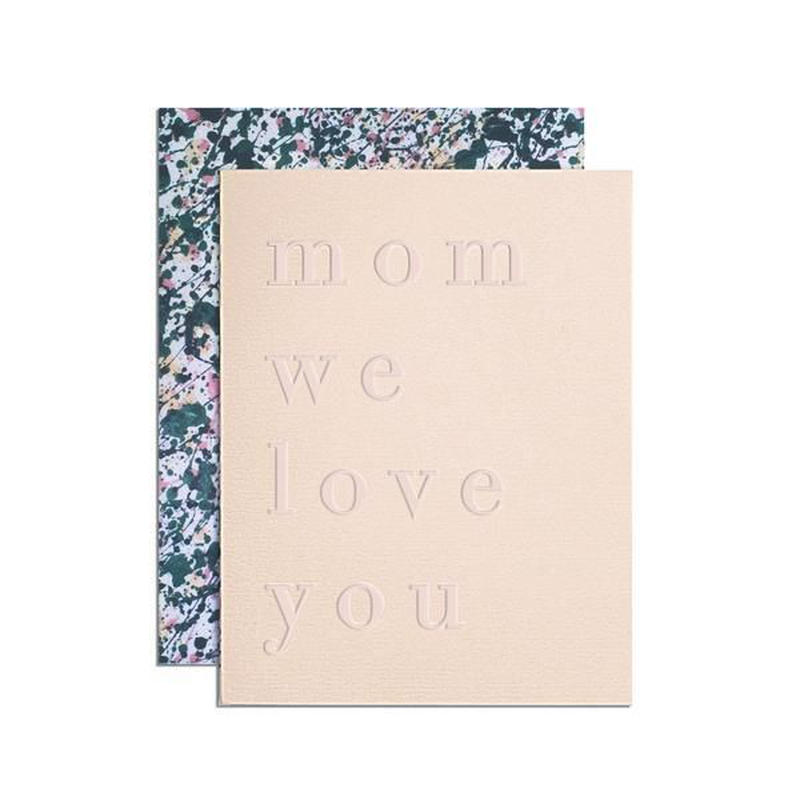 mom we love you