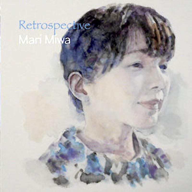 三輪真理1st ソロアルバム『Retrospective』