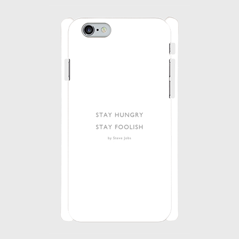 "iPhone5/5s/SE,6/6s用ケース ""Stay Hungry, Stay foolish"""