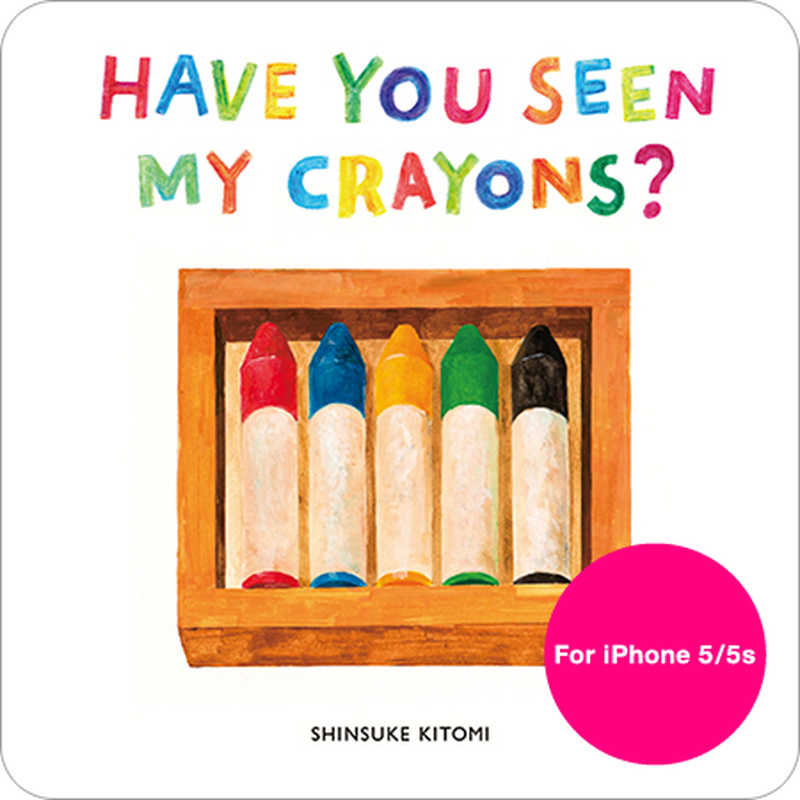 HaveYouSeenMyCrayons?(iPhone 5/5s/SE用)