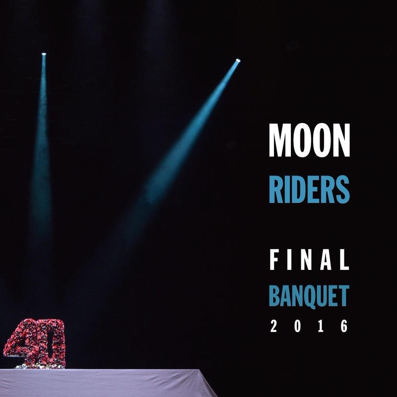 moonriders Final Banquet 2016 ~最後の饗宴