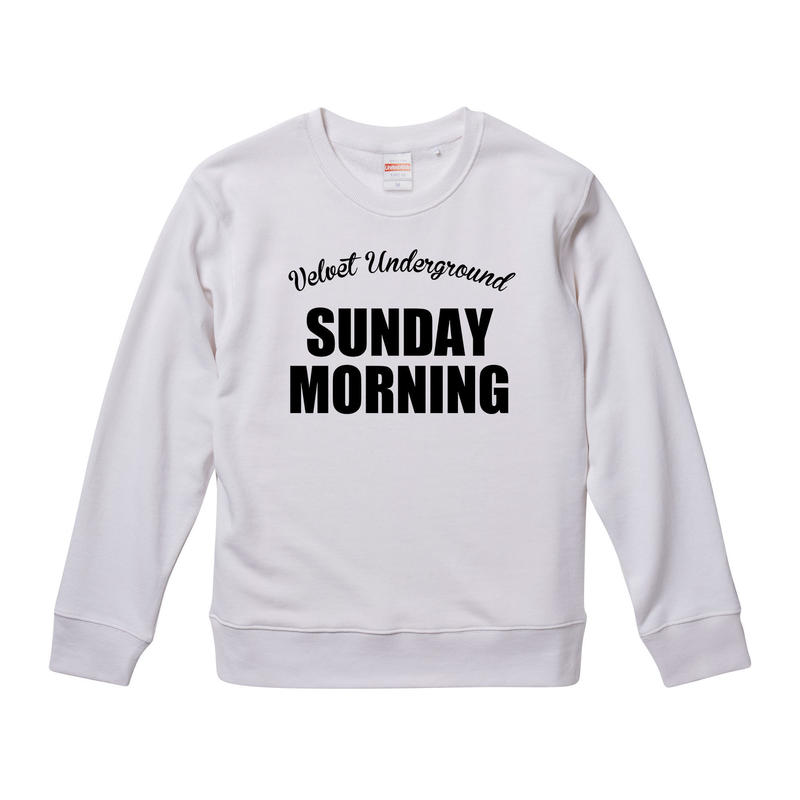 【The Velvet Underground-ヴェルヴェット・アンダーグラウンド/SUNDAY MORNING】9.3オンス スウェット/WH/SW- 163