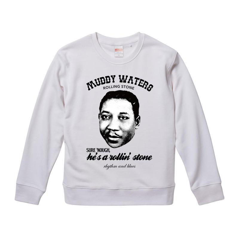 【Muddy Waters-rolling stone/マディ・ウォーターズ】9.3オンス スウェット/WH/SW- 249