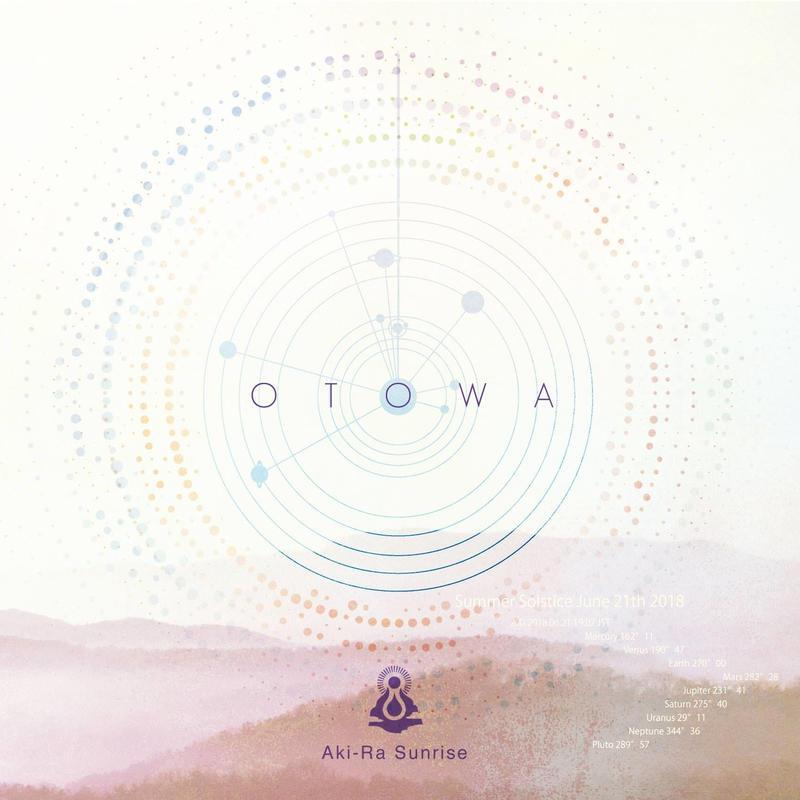 Aki-Ra Sunrise  2018年NEWアルバム 「OTOWA 静・動」
