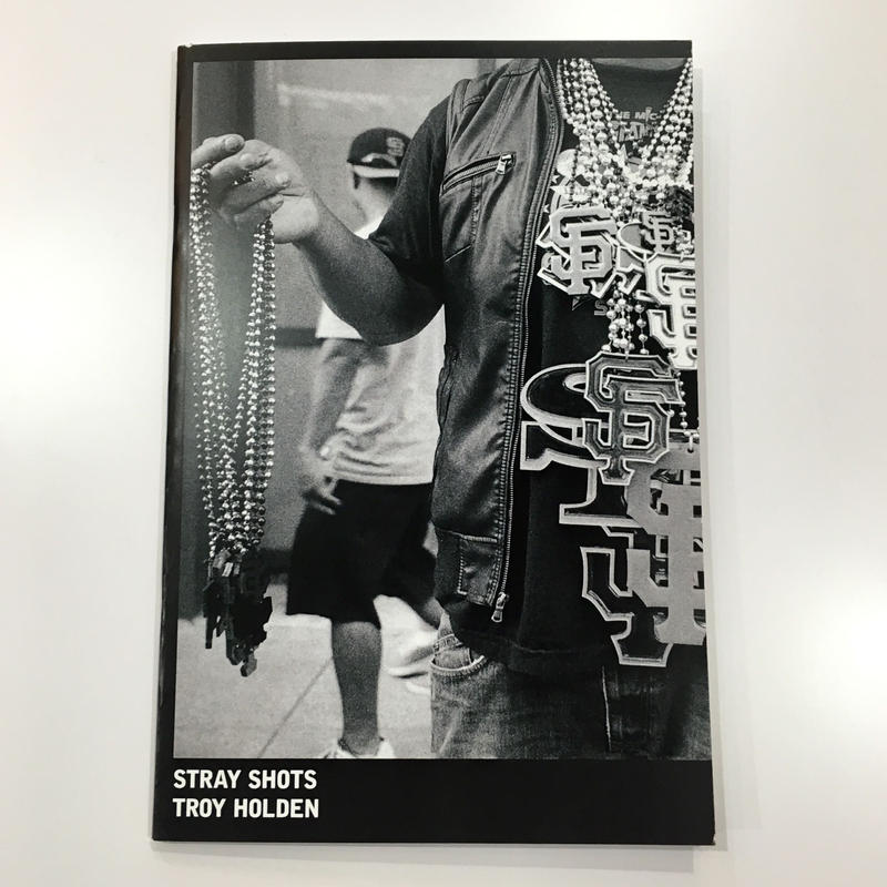 Stray Shots by Troy Holden