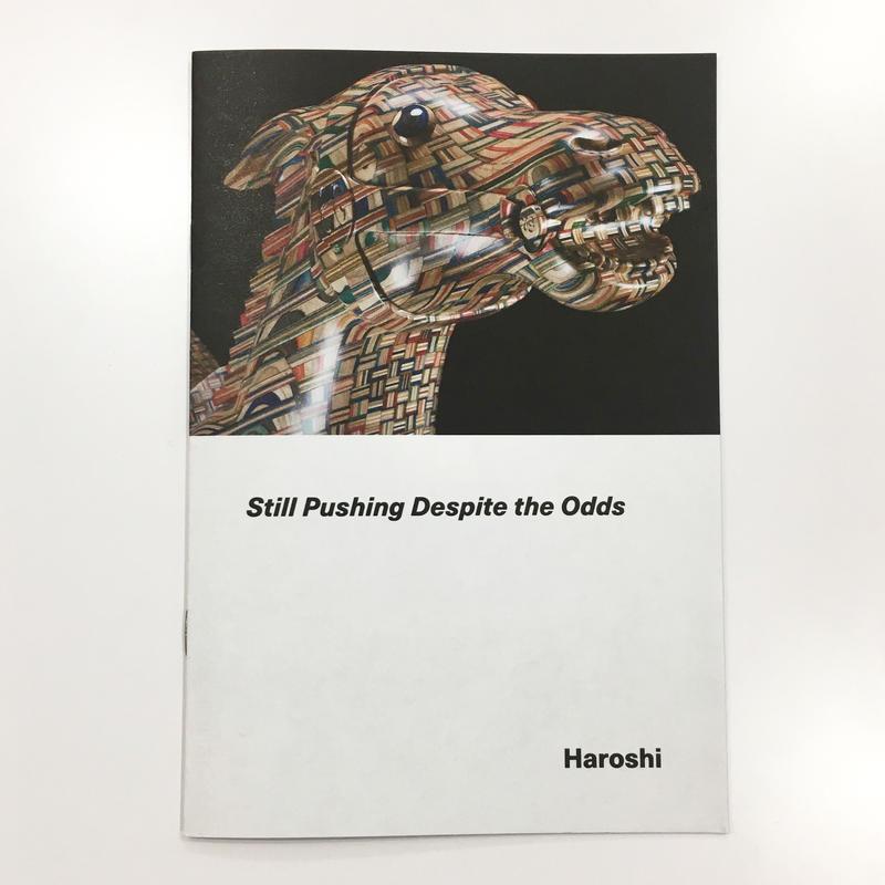 Still Pushing Despite the Odds by Haroshi