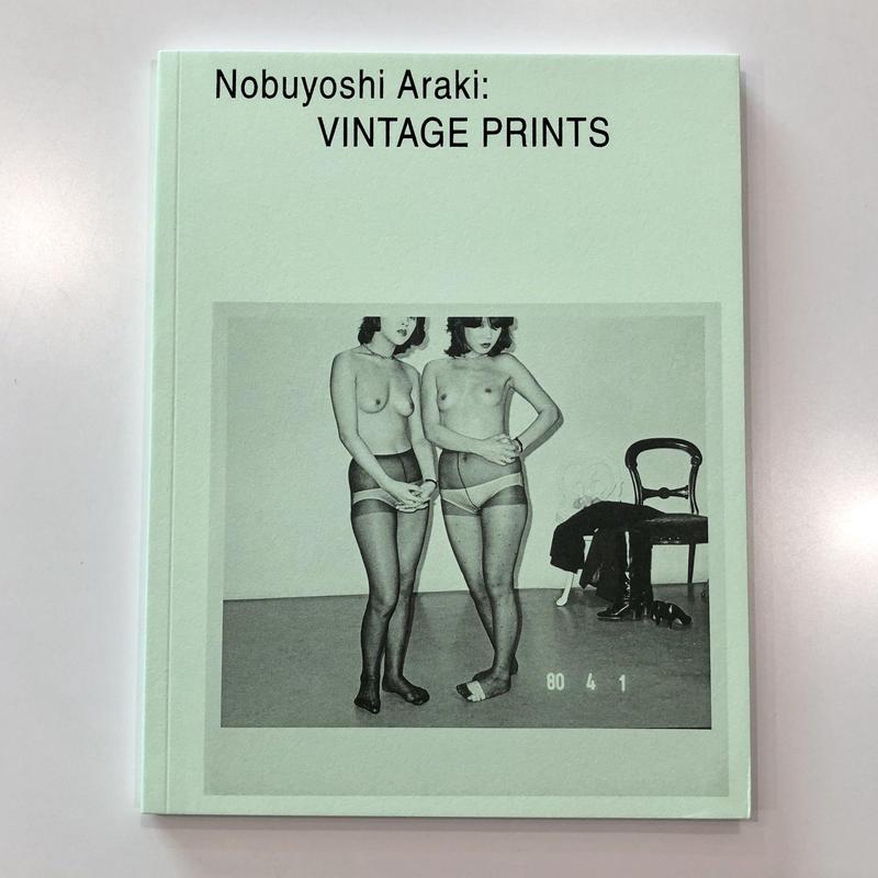 Nobuyoshi Araki: VINTAGE PRINTS