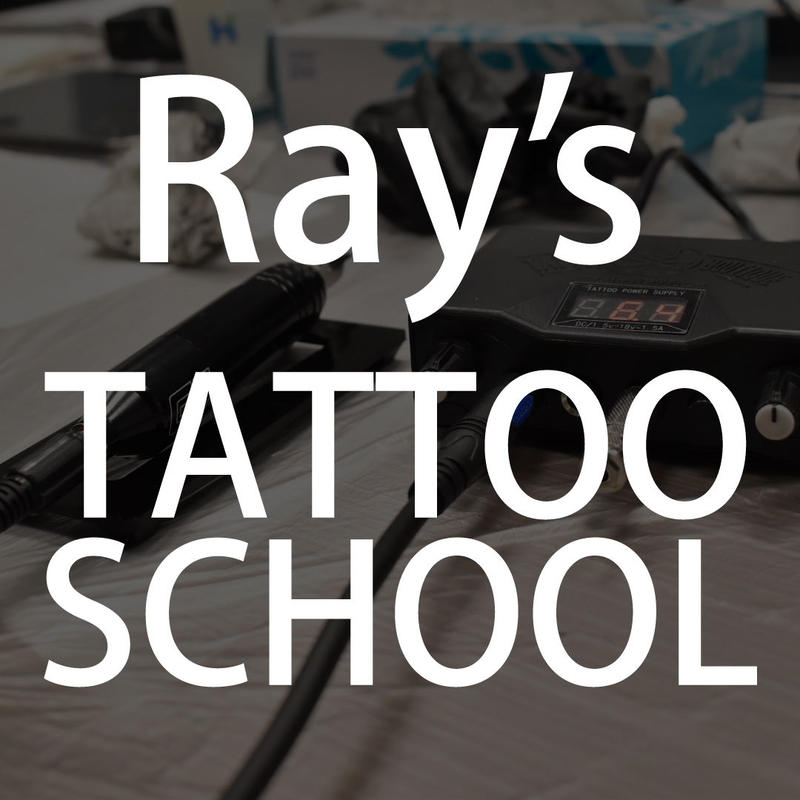 Ray's TATTOO SCHOOL -Beginner class-  8/23-24