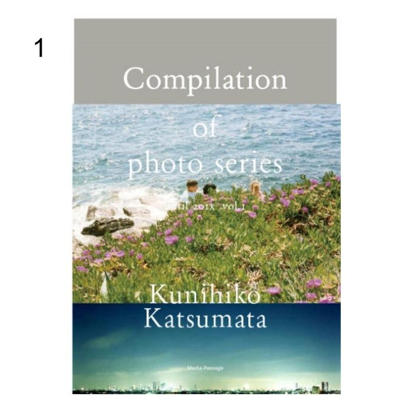 Compilation of photo series of Kunihiko Katsumata until 201x vol.Ⅰ / 勝又公仁彦