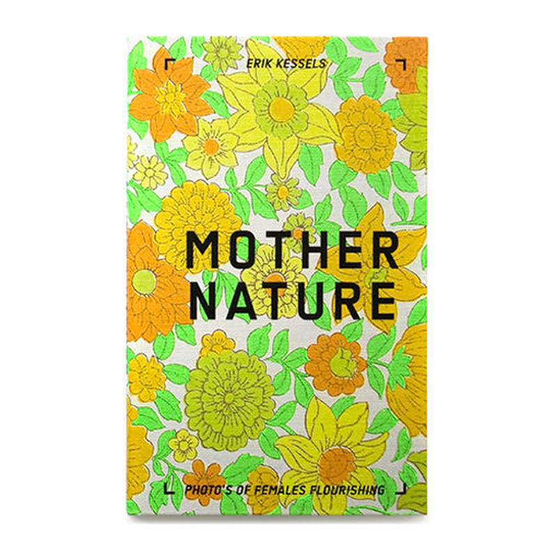 MOTHER NATURE / Erik Kessels