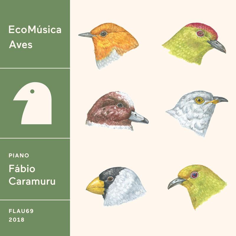 EcoMúsica | Aves  / Fábio Caramuru