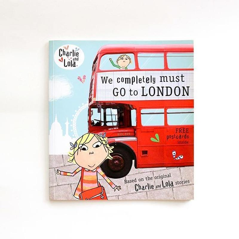Charlie and Lola 『We Completely Must Go to London』