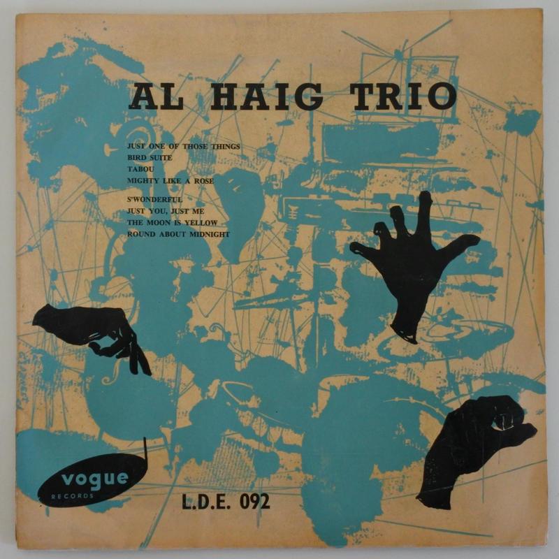 Al Haig Trio – Al Haig Trio( Vogue Records – L.D.E. 092)mono